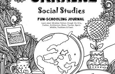 Travel Dreams Ukraine – Social Studies Fun-Schooling Journal: Learn about Ukrainian Culture through the Arts, Fashion, Architecture, Music, Tourism, … & Food! (Travel Dreams – Social Studies)