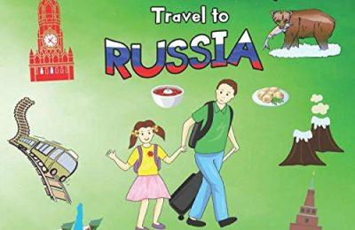 Nick and Aya Travel to Russia (Nick and Aya Travel the World)