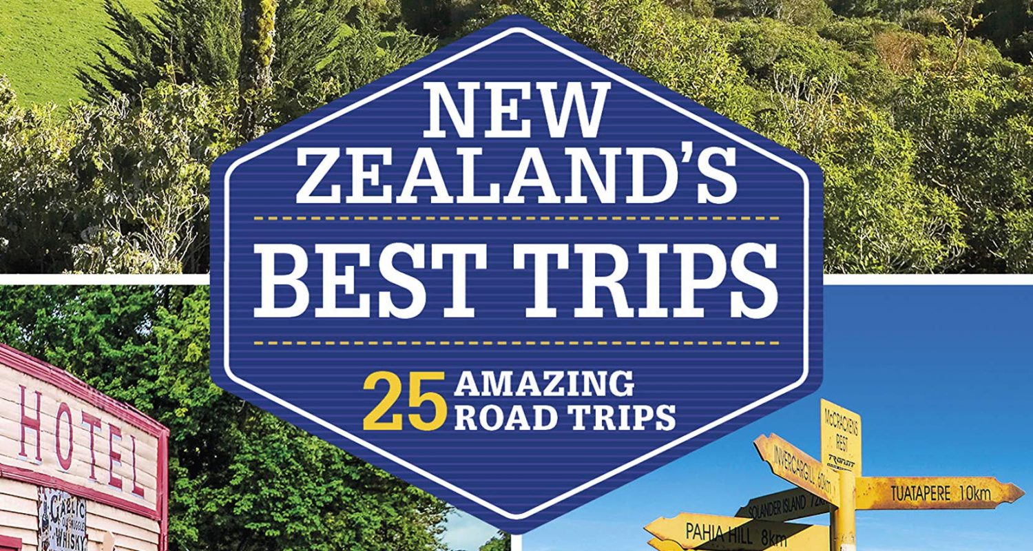 Lonely Planet New Zealand's Best Trips (Trips Country)