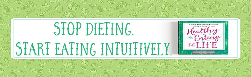 intuitive eating, intuitive eating, intuitive eating, intuitive eating, intuitive eating, intuitive