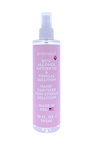 Assurance Hand Sanitizer Spray 80 Alcohol Antiseptic Topical NonSterile Solution Kills Germs Fast Acting Portable Made In The USA Compliant with FDA Guidelines Family Safe fl oz, Clear, 10 Ounce