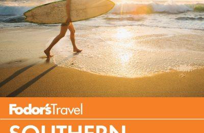 Fodor's Southern California: with Los Angeles, San Diego, the Central Coast & the Best Road Trips (Full-color Travel Guide (15))