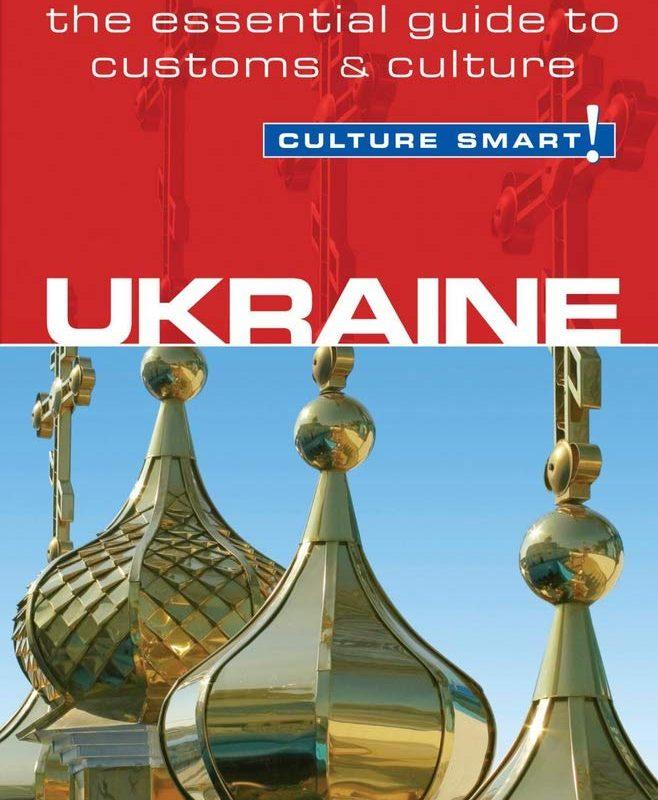 Ukraine - Culture Smart!: The Essential Guide to Customs & Culture (39)