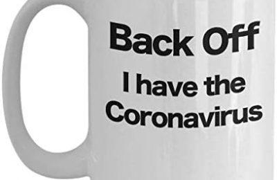 Back Off Cornavirus Mug White Coffee Cup COVID-19 Test Patient Medical Staff Hero