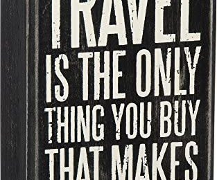 Primitives by Kathy Box Sign-Travel is, 3×5 inches, Black, White
