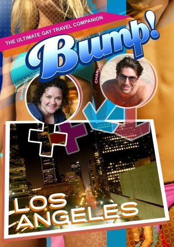 Bump-The Ultimate Gay Travel Companion Los Angeles