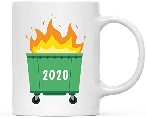 Andaz Press Funny Self Isolation Social Distancing 11oz. Ceramic Coffee Tea Mug Gift, Dumpster Fire 2020, 1-Pack, Birthday Christmas Stay at Home Gift Ideas