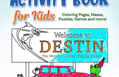 Destin Activity Book: Coloring Pages, Mazes, Puzzles, Trivia, Games and More!