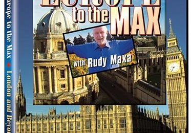 Europe to the Max With Rudy Maxa – London and Beyond