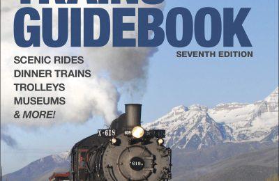 Tourist Trains Guidebook, Seventh Edition