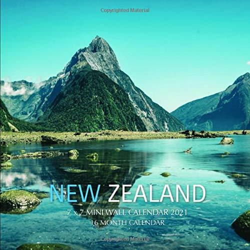 New Zealand 7 x 7 Mini Wall Calendar 2021: 16 Month Calendar