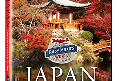 Rudy Maxa's World: Japan
