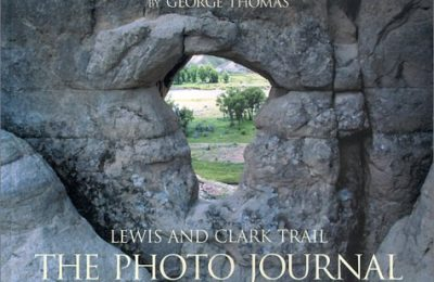 Lewis and Clark Trail: The Photo Journal