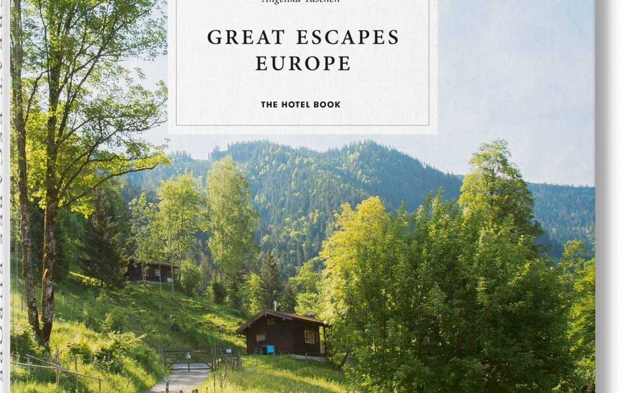 Great Escapes: Europe. The Hotel Book. 2019 Edition (Multilingual Edition)