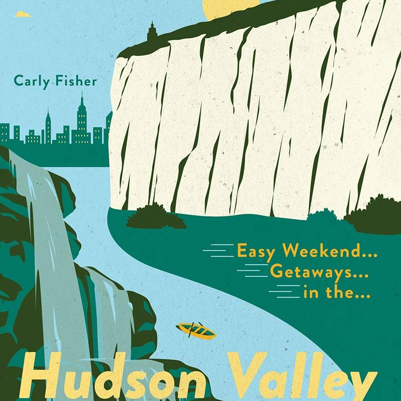 Easy Weekend Getaways in the Hudson Valley & Catskills: Short Breaks from New York City