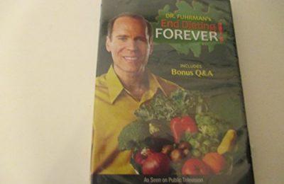Dr. Furhman's End Dieting Forever!