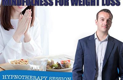 Mindful Eating: Mindfulness for Weight Loss Self Hypnosis CD / MP3 and APP (3 IN 1 PURCHASE!) – This Hypnotherapy for Weight Loss CD can be the Tool You Need to Lose Weight