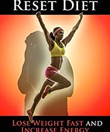 Adrenal Reset Diet: Lose Weight Fast and Increase Energy with the Adrenal Reset Diet (weight loss, diets, diet plans, lose weight fast, diet)