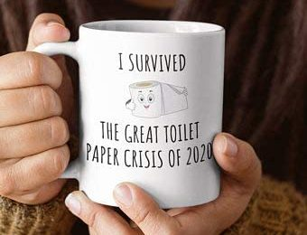 2020 I Survived Toilet Paper Roll Funny Pandemic Gifts Covid Coffee Cup Toilet Paper Crisis Shortage Humor Funny Gag Gift Quarantine Gifts 11oz