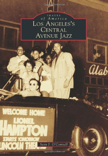 Los Angeles's Central Avenue Jazz (Images of America)