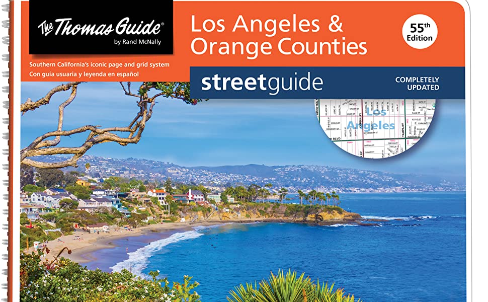 Thomas Guide: Los Angeles and Orange Counties Street Guide 55th Edition