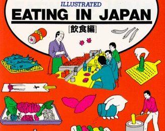 Eating in Japan (Jtb's Illustrated Book Series, Vol 3) (No. 3)