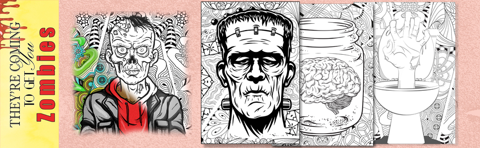 Zombies, They're Coming To Get You : Adult Coloring Book