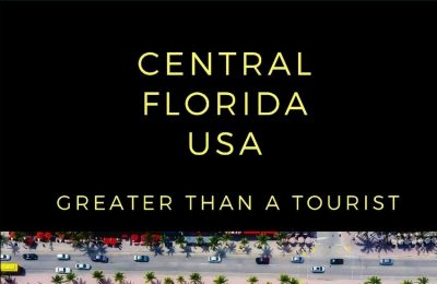 Greater Than a Tourist- Central Florida: 50 Travel Tips from a Local (50 Travel Tips from a Local Florida)