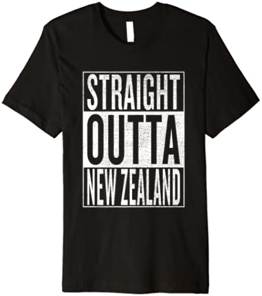 Straight Outta New Zealand Great Travel & Gift Idea T-Shirt