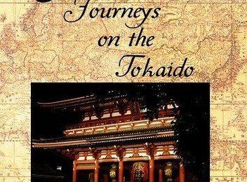 Greatest Journeys on Earth: JAPAN Journeys on the Tokaido