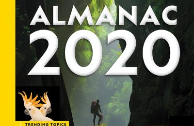 National Geographic Almanac 2020: Trending Topics – Big Ideas in Science – Photos, Maps, Facts & More