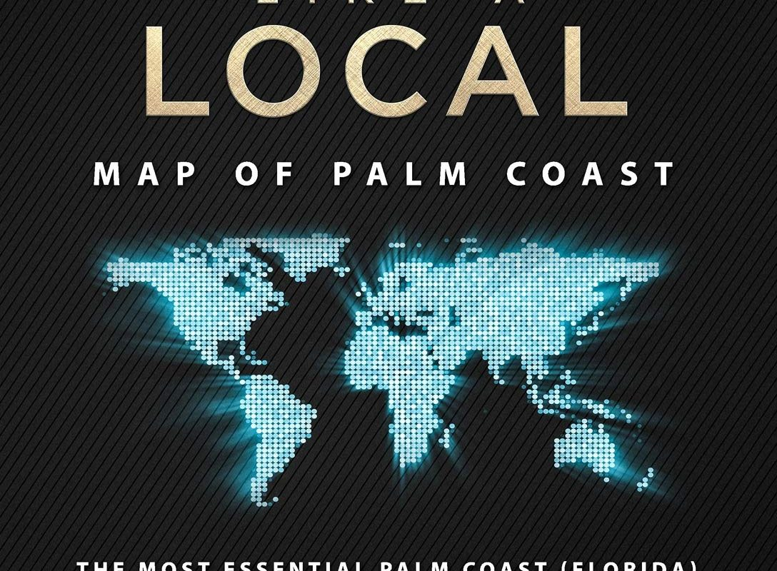Travel Like a Local - Map of Palm Coast: The Most Essential Palm Coast (Florida.pdf) Travel Map for Every Adventure