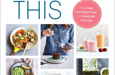 Digest This: The 21-Day Gut Reset Plan to Conquer Your IBS