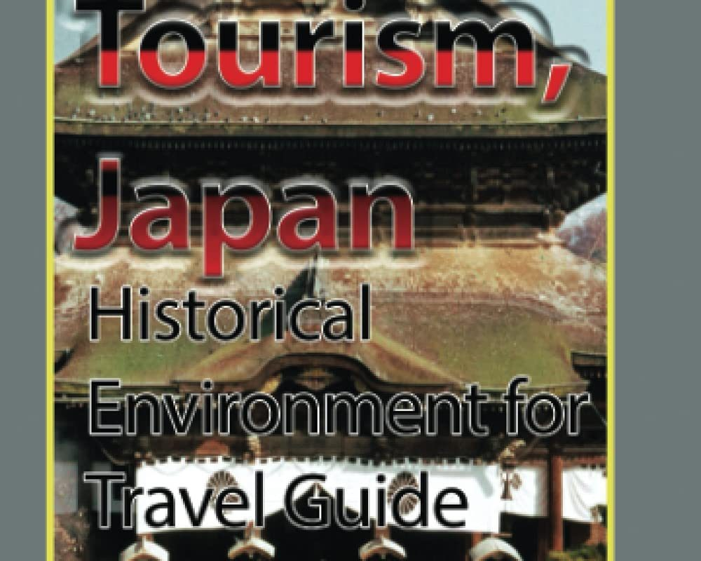 Nagano Tourism, Japan: Historical Environment for Travel Guide