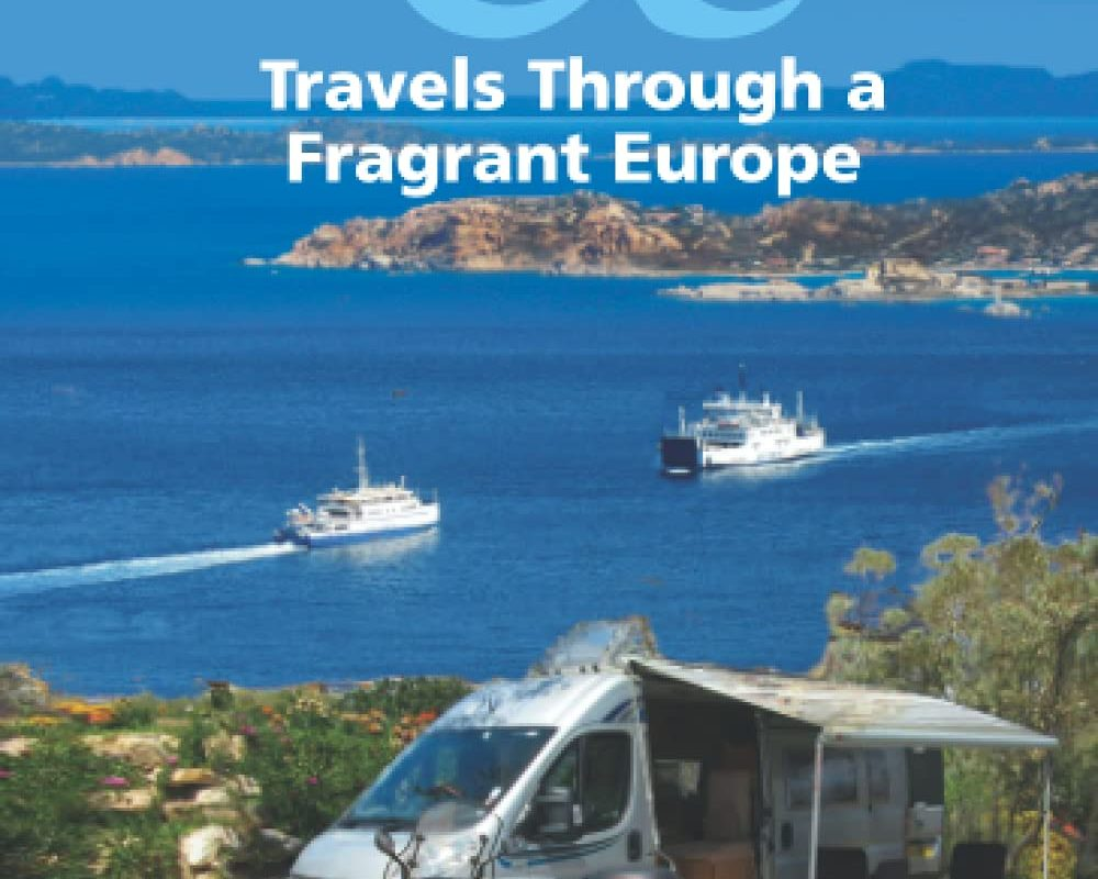 Miles & Miles: Travels Through a Fragrant Europe