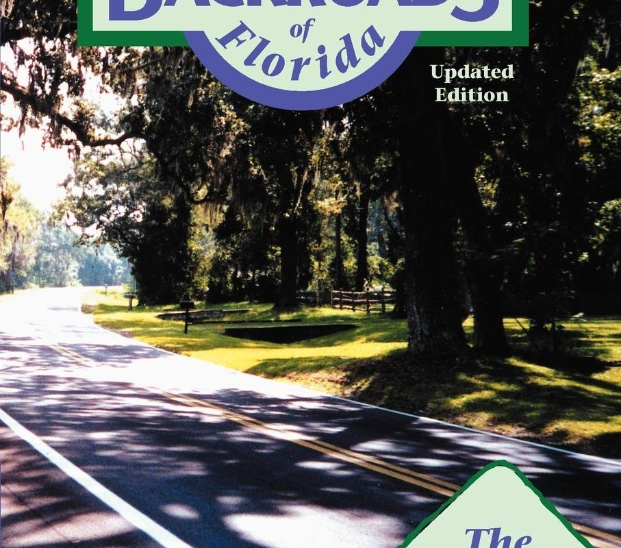 Best Backroads of Florida: The Heartland (Volume 1) (Best Backroads of Florida (Volume 1))