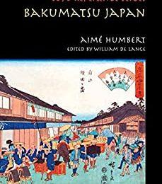 Bakumatsu Japan: Travels through a Vanishing World (TOYO Reference Series)
