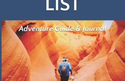 Arizona Bucket List Adventure Guide & Journal: 50 Must-see Natural Wonders in the Grand Canyon State