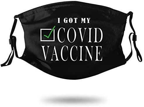 I Got My Covid Vaccines Face Mask Washable Reusable Fashion Masks Adjustable Bandana Unisex Balaclava with Filter for Adults