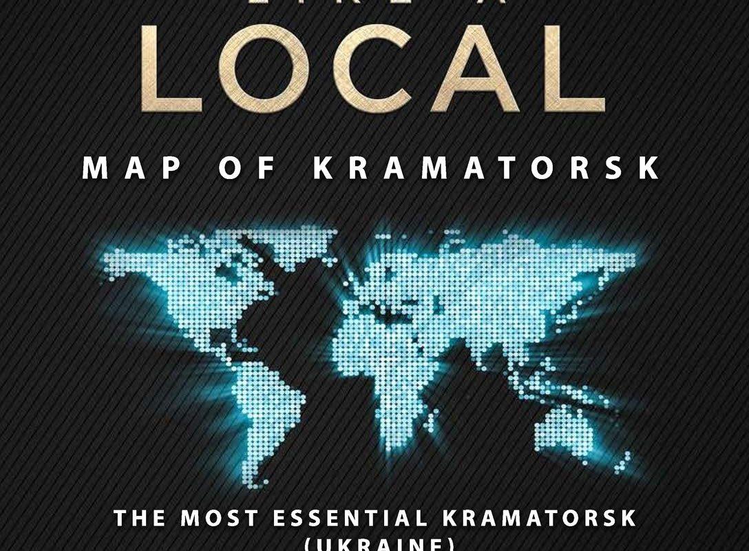 Travel Like a Local - Map of Kramators'k: The Most Essential Kramators'k (Ukraine) Travel Map for Every Adventure