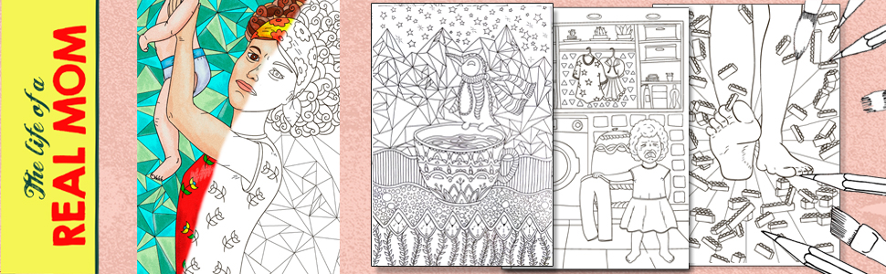 The Life of a REAL MOM Adult Coloring Book