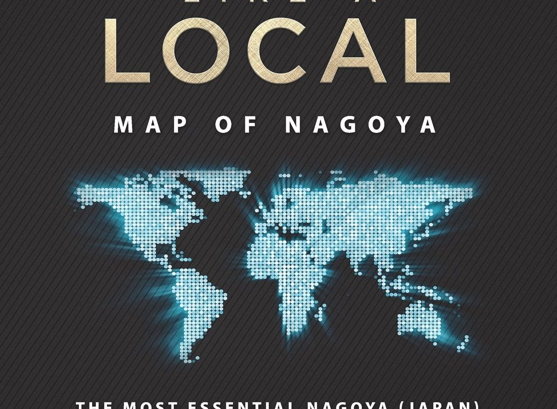 Travel Like a Local - Map of Nagoya: The Most Essential Nagoya (Japan) Travel Map for Every Adventur