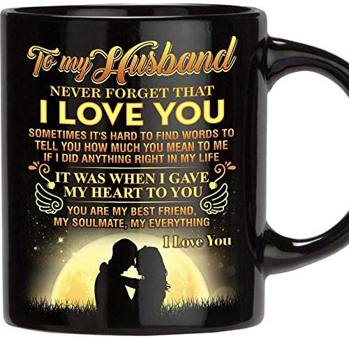 Fathers Day Gift for Man, 11 Oz Funny Mug Gifts for Husband from Wife, Perfect Husband Gift from Wife Romantic Love Wedding, Anniversary Gift, Best Couples, Christmas Gift Idea, Birthday, Father's Day