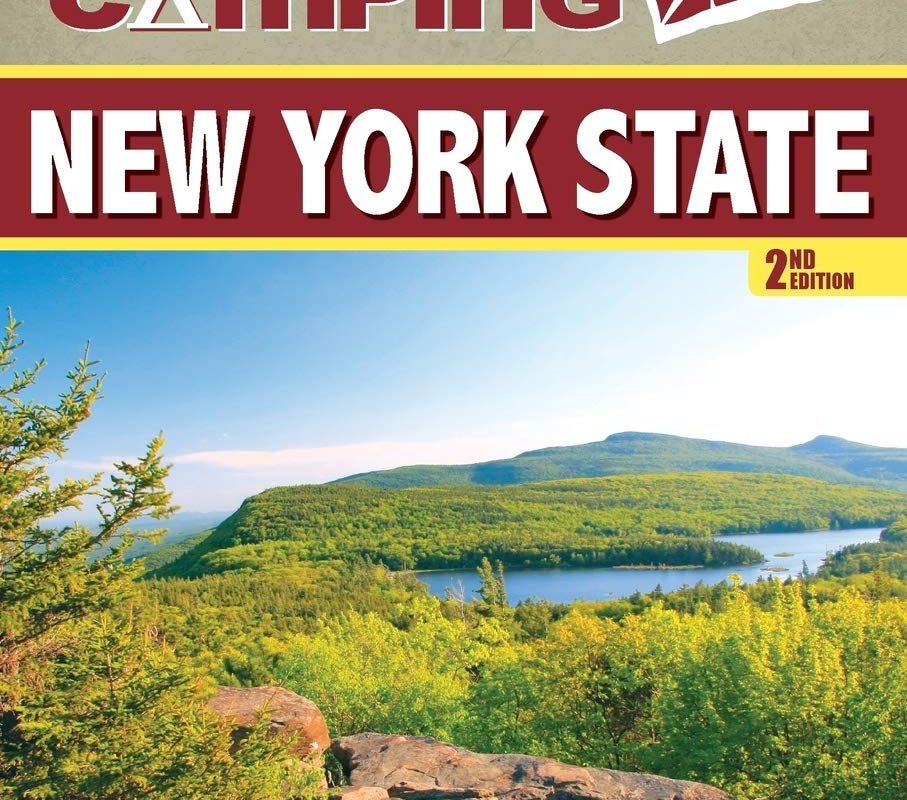 Best Tent Camping: New York State: Your Car-Camping Guide to Scenic Beauty, the Sounds of Nature, and an Escape from Civilization