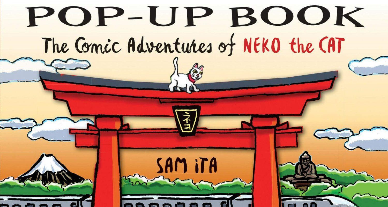 Japan Pop-Up Book: The Comic Adventures of Neko the Cat