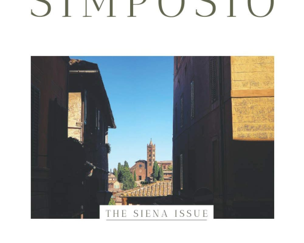 Simposio   Italian recipes, travel, and culture: The Siena Issue (Simposio magazine)