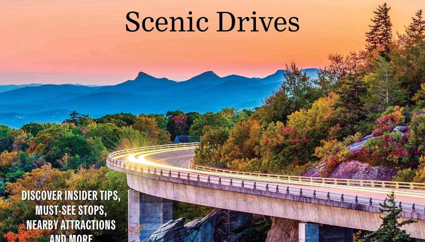 Great American Road Trips - Scenic Drives: Hit the Road and Explore Our Nation's Beautiful Scenic Byways