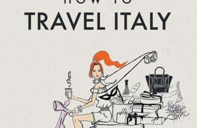 Glam Italia! How To Travel Italy: Secrets To Glamorous Travel (On A Not So Glamorous Budget)