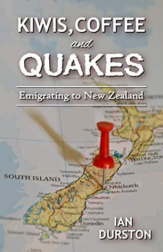 Kiwis, Coffee, and Quakes: Emigrating to New Zealand