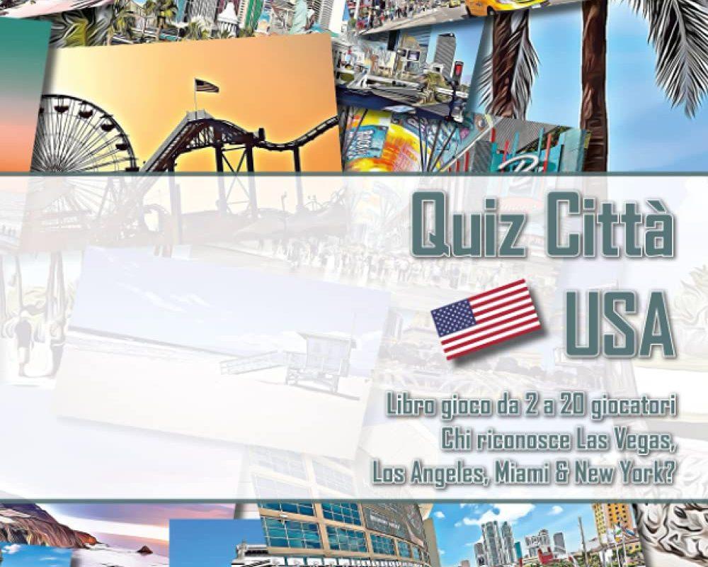 Quiz Città USA | Libro gioco da 2 a 20 giocatori | Chi riconosce Las Vegas, Los Angeles, Miami & New York? (Italian Edition)